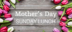 Mother's Day 22nd March - Sunday Lunch
