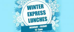Winter Express Lunches are still available
